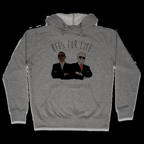 Obama and Biden Bffs For Life Hooded Sweatshirt