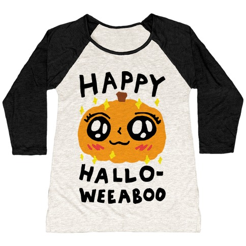 Happy Hallo-Weeaboo Pumpkin Baseball Tee