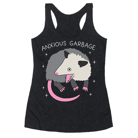 Anxious Garbage Opossum Racerback Tank Top