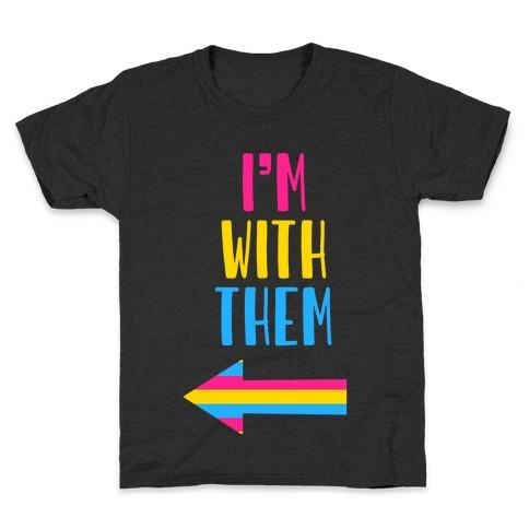 I'm With Them Pan Pride Kids T-Shirt