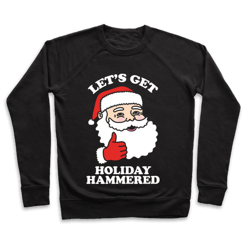Let's Get Holiday Hammered Pullover