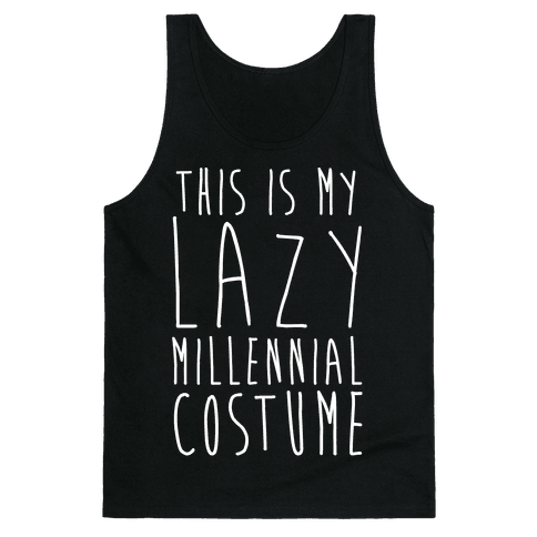 This Is My Lazy Millennial Costume White Print Tank Top