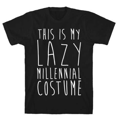 This Is My Lazy Millennial Costume White Print Mens T-Shirt