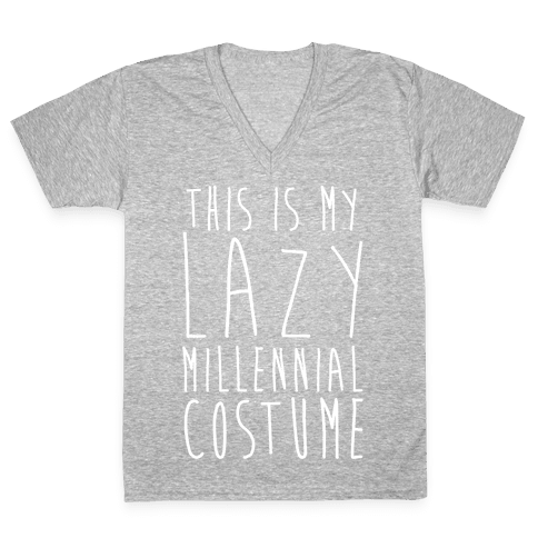 This Is My Lazy Millennial Costume White Print V-Neck Tee Shirt