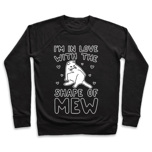 I'm In Love With The Shape of Mew Parody White Print Pullover