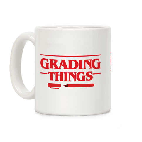 Grading Things Parody Coffee Mug