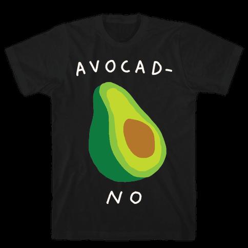 Avocad-No Mens T-Shirt
