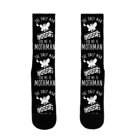 The Only Man for Me is Mothman Sock