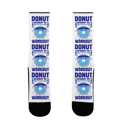 Donut Interrupt My Workout Sock