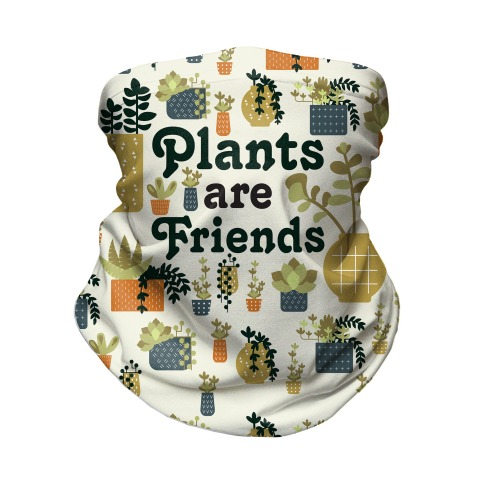 Plants Are Friends Retro Neck Gaiter