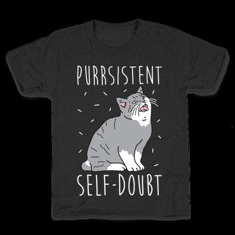 Purrsistent Self-Doubt Cat Kids T-Shirt
