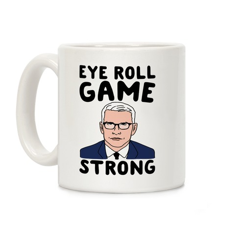 Eye Roll Game Strong Coffee Mug