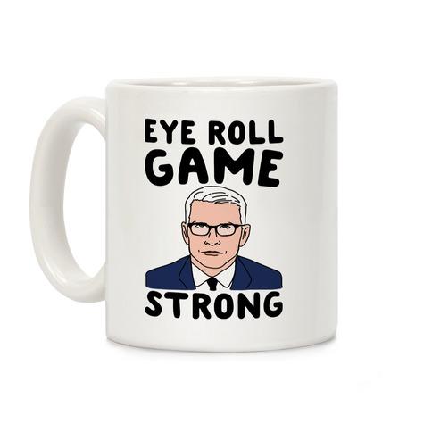 Eye Roll Game Strong Coffee Mug