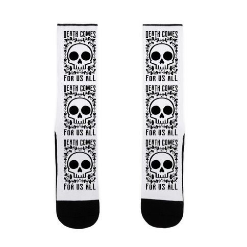 Death Comes For Us All Sock