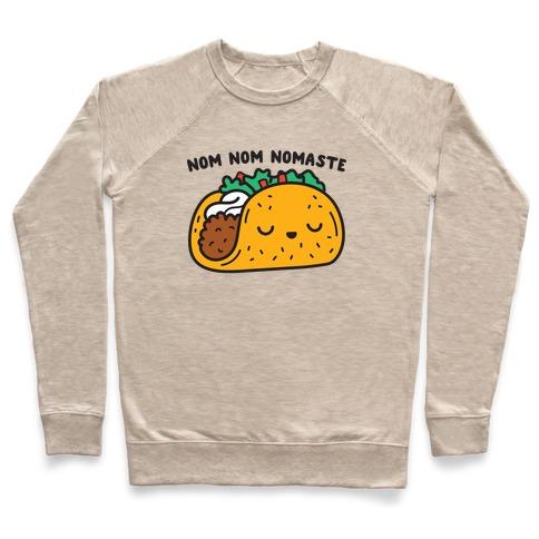 Nom Nom Nomaste Taco Pullover