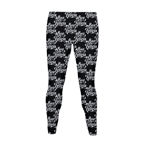 Bye Felicia Pattern Women's Legging