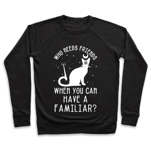 Who Needs Friends Pullover