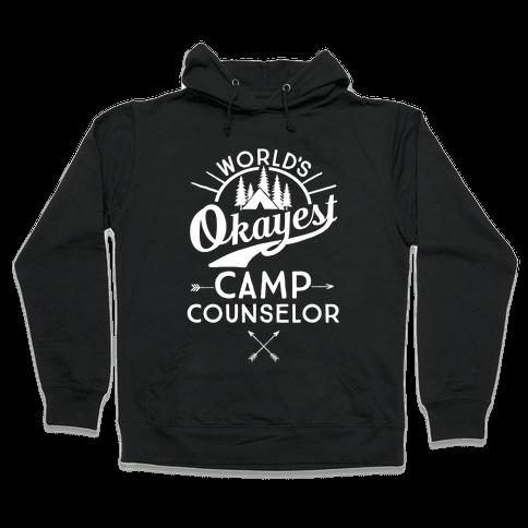 World's Okayest Camp Counselor Hooded Sweatshirt