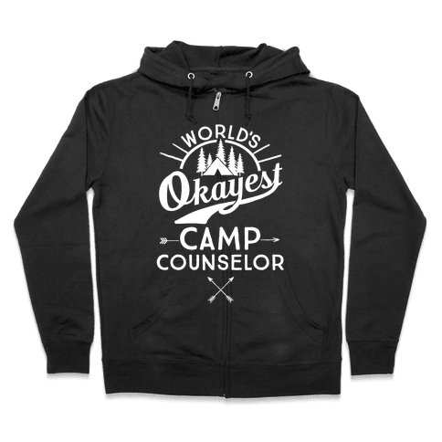 World's Okayest Camp Counselor Zip Hoodie