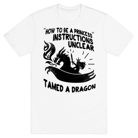Instructions Unclear, Tamed Dragon Mens T-Shirt