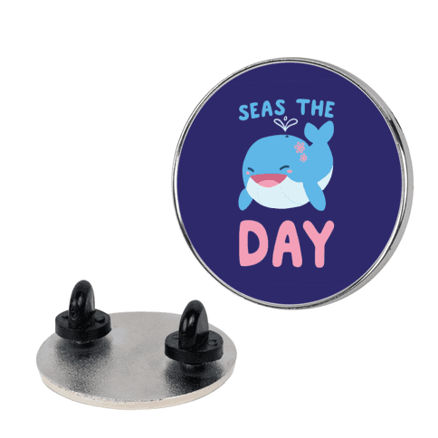 Seas the Day pin