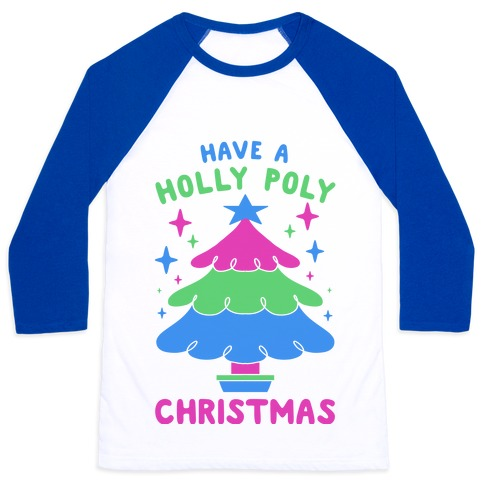 Have a Holly Poly Christmas Baseball Tee