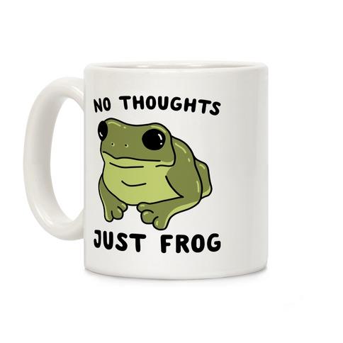No Thoughts, Just Frog Coffee Mug