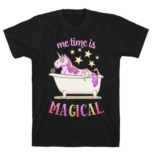 Me Time Is Magical Mens/Unisex T-Shirt