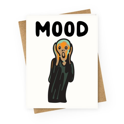 Mood The Scream Parody Greeting Card