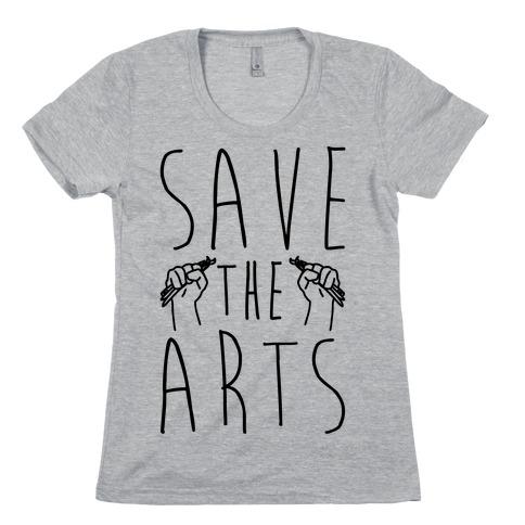 Save The Arts Womens T-Shirt