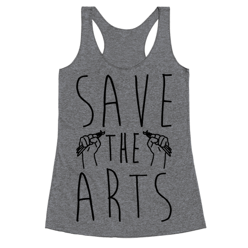 Save The Arts Racerback Tank Top