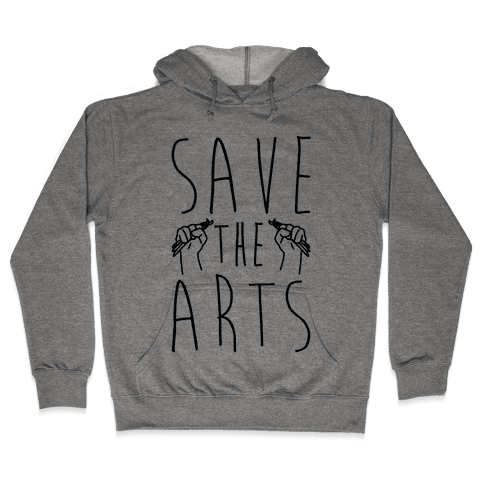 Save The Arts Hooded Sweatshirt