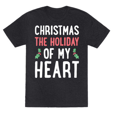 Christmas The Holiday Of My Heart (White)