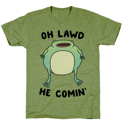 Oh Lawd He Comin' Frog T-Shirt