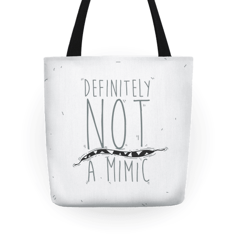 Definitely Not a Mimic Tote