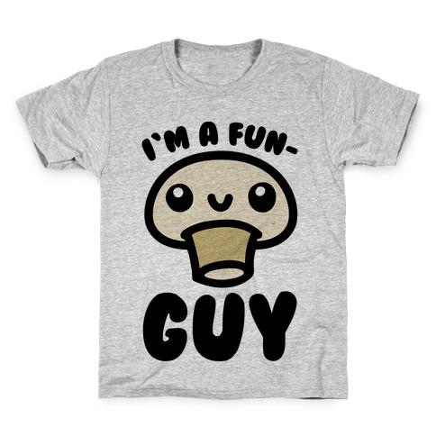 I'm A Fun Guy Kids T-Shirt