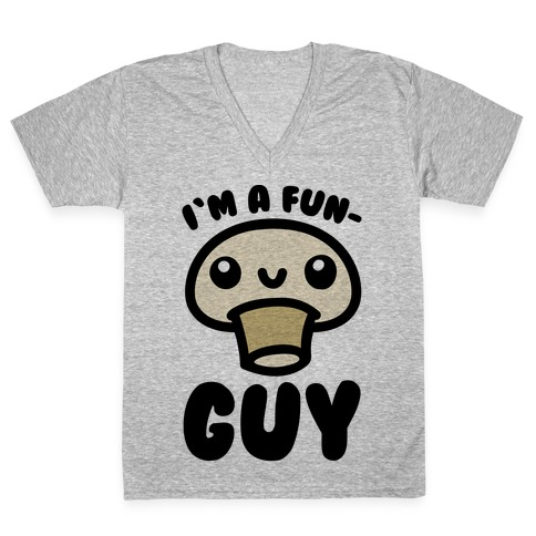 I'm A Fun Guy V-Neck Tee Shirt