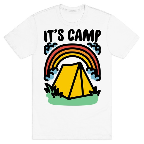 It's Camp T-Shirt