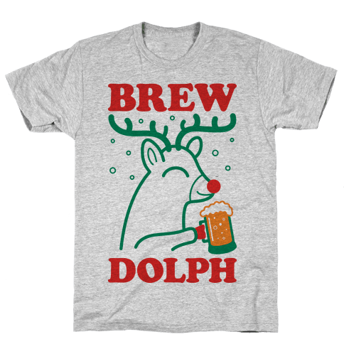 Brewdolph Mens T-Shirt