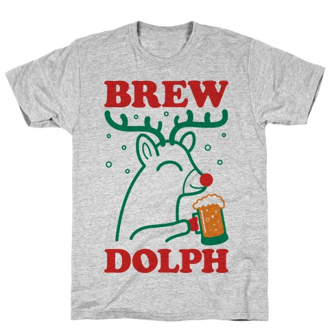Brewdolph Mens T-Shirt