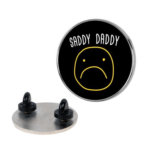 Saddy Daddy Pin