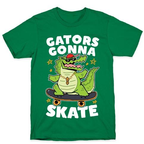 Gators Gonna Skate T-Shirt