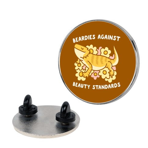 Beardies Against Beauty Standards Pin