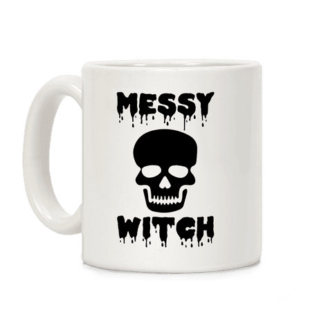 Messy Bitch Coffee Mug