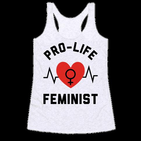 Pro-Life Feminist Racerback Tank Top