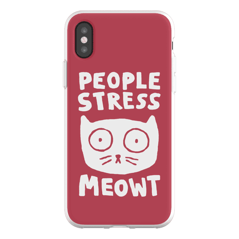 People Stress Meowt Phone Flexi-Case