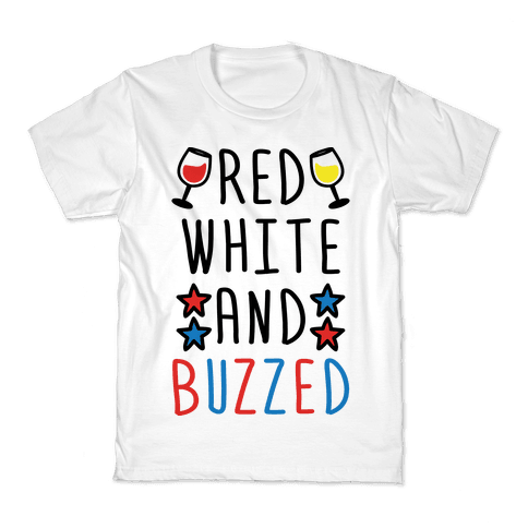 Red, White And Buzzed Kids T-Shirt