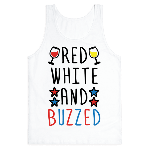 Red, White And Buzzed Tank Top