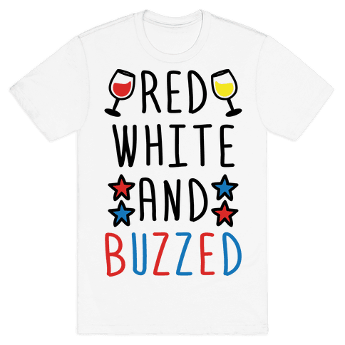 Red, White And Buzzed Mens T-Shirt