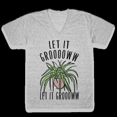 Let It Grow Let It Grow Parody V-Neck Tee Shirt